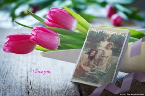 Dear Mom, Happy Mother's Day!