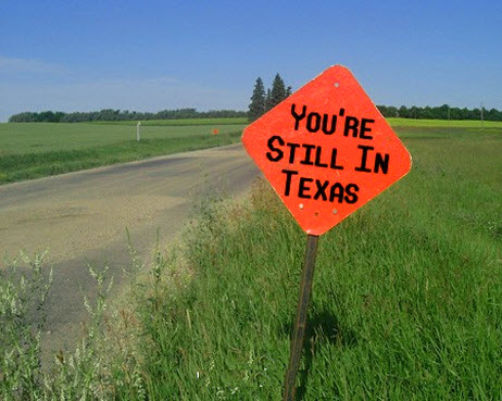 you're still in Texas