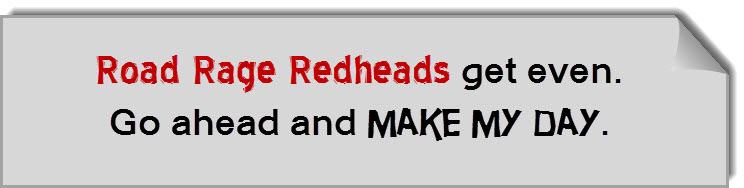 bumper sticker road rage redheads