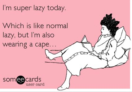 Funny eCards Cute Picture super lazy