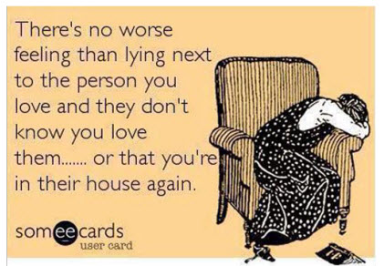 ecards funny theres no worse feeling than lying next to the person