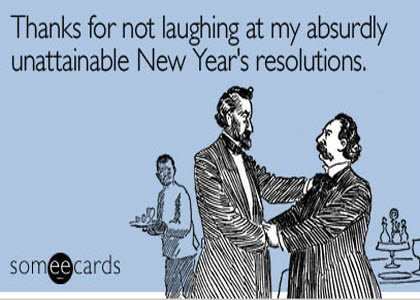 new years resolutions More Funny Quotes & Pictures That'll Make You Laugh