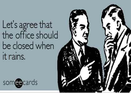 office agreement rain More Funny Quotes & Pictures That'll Make You Laugh