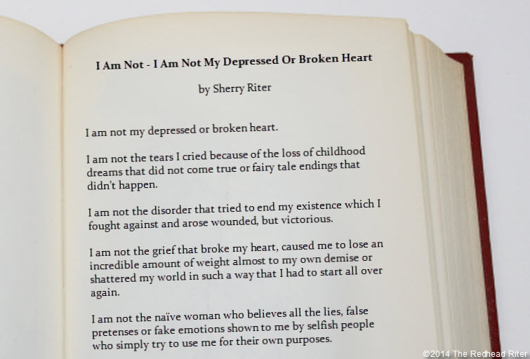 Poem I Am Not – I Am Not My Depressed Or Broken Heart by Sherry Redhead Riter