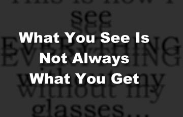 Thumbnail image for Vision – What You See Is Not Always What You Get
