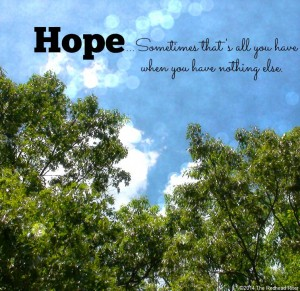 Hope – You Can't See It, But You Can Feel It