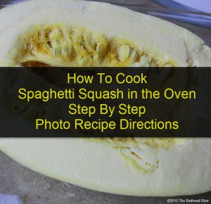 How To Cook Spaghetti Squash in the Oven Step By Step Photo Recipe Directions