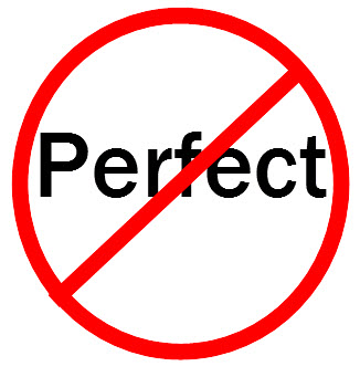 not perfect making mistakes