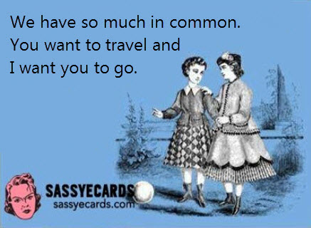 A Funny Funny So You Can Laugh ecard 5 travel