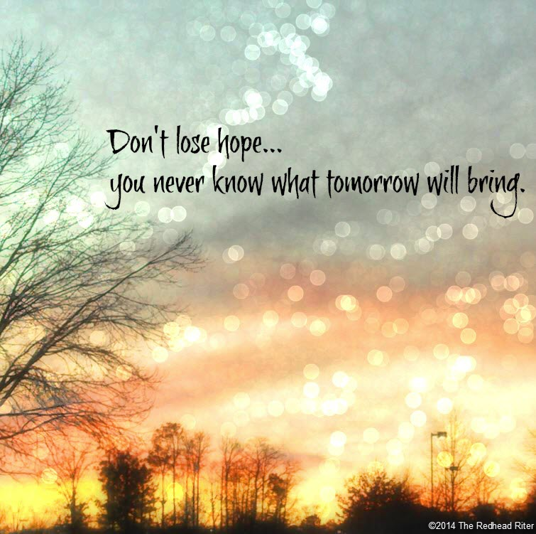 sunset sky quote dont lose home you never know what tomorrow will bring